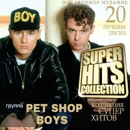 Pet Shop Boys - Super Hits Collection (2014)