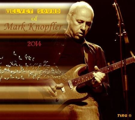 Mark Knopfler - Velvet sound of Mark Knopfler (2014)