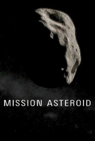 Миссия Астероид  / Mission Asteroid  (2014) HDTVRip 720p
