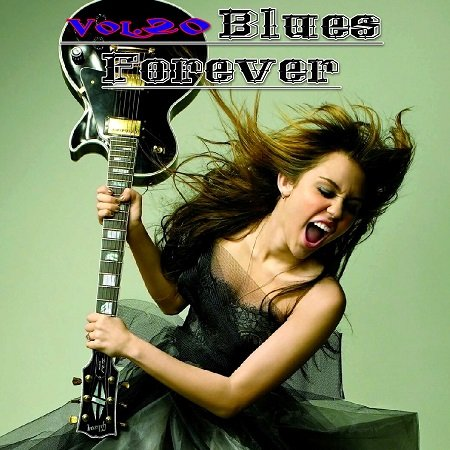 VA - Blues Forever Vol.20 (2015)