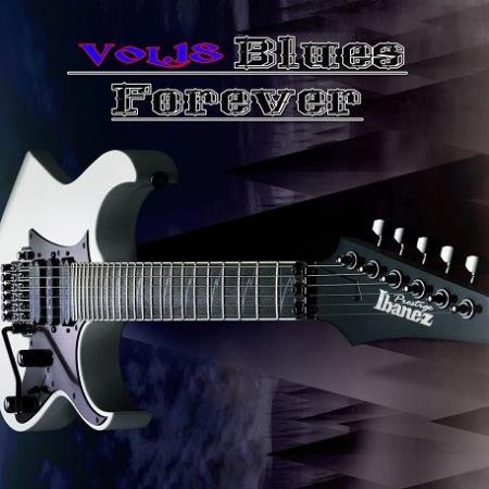 VA - Blues Forever Vol.18 (2015)