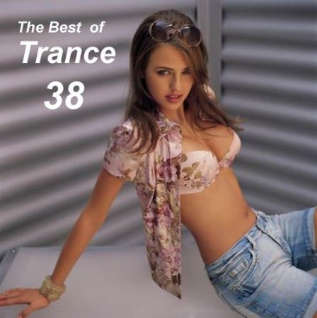 VA - The Best of Trance 38 (2015)