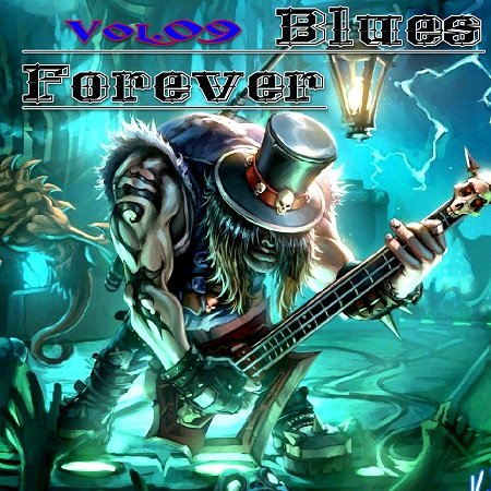 VA - Blues Forever Vol.09 (2015)