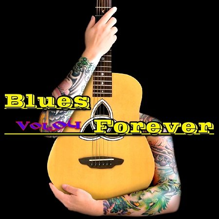 VA - Blues Forever Vol.04 (2015)
