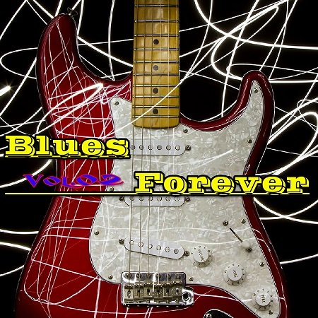 VA - Blues Forever Vol.02 (2015)