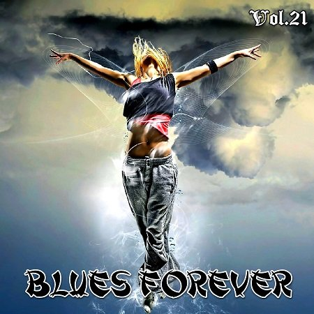 VA - Blues Forever Vol.21 (2015)