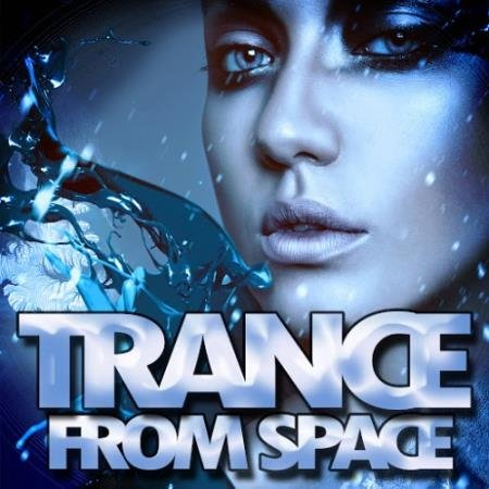 VA - Trance From Space (2015)