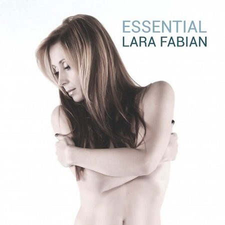 Lara Fabian - Essential (2015)