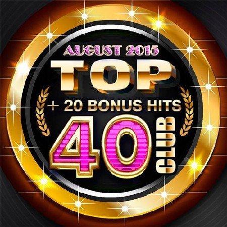 VA - Top Club 40 - August (2015)