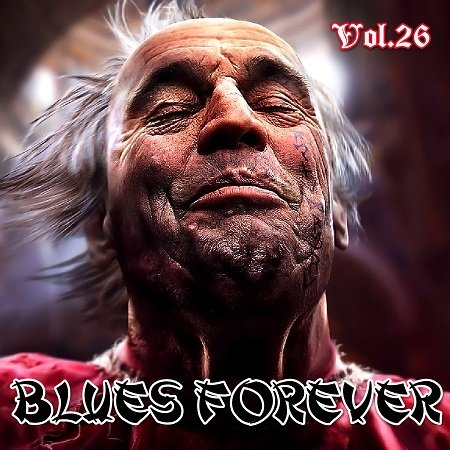 VA - BLUES FOREVER, Vol.26 (2015)