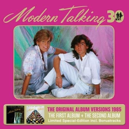 Modern Talking - The First Album & The Second Album (30th Anniversary Limited Special Edition) (2015)