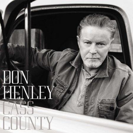 Don Henley (Eagles) - Cass County [Deluxe Edition] (2015)