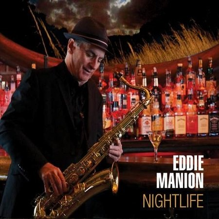 Eddie Manion - Nightlife (2015)