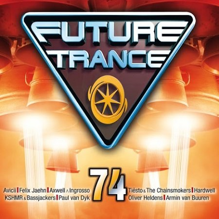 VA - Future Trance Vol. 74 [3 CD] (2015)