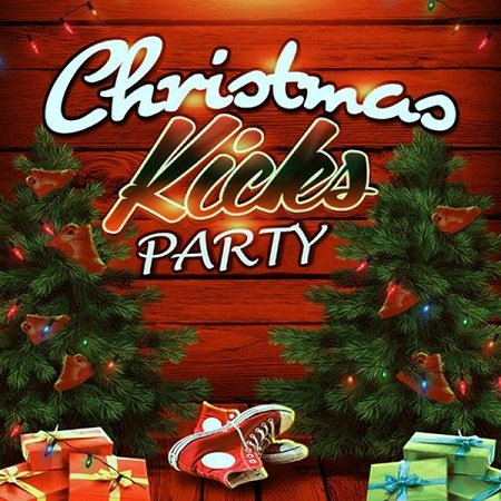VA - Christmas Kicks Party (2015)