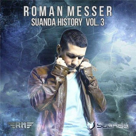 VA - Suanda History Vol. 3 [Mixed By Roman Messer] (2015)