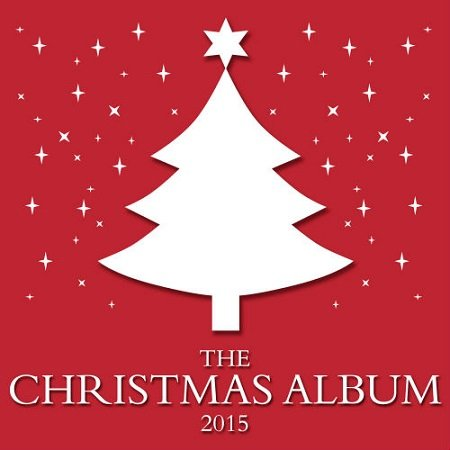 VA - The Christmas Album (2015)
