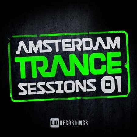 Amsterdam Trance Sessions, Vol. 1 (2015)