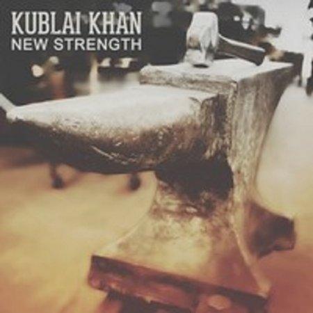 Kublai Khan - New Strength (2015)