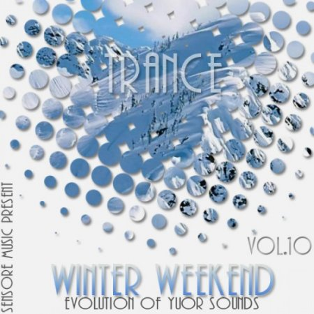 VA - Trance Winter Weekend Vol.10 (2015)