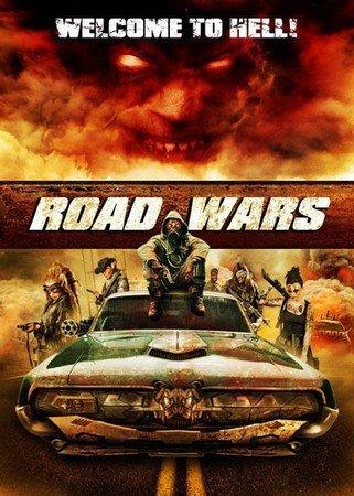 Дорожные войны / Road Wars (2015) HDRip
