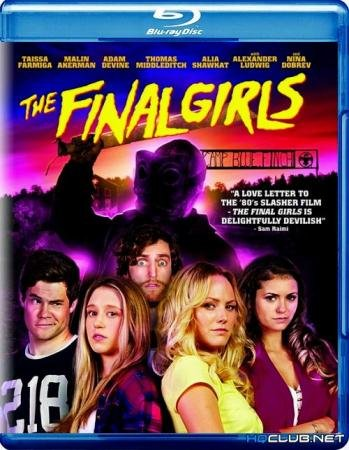 Последние девушки  / The Final Girls  (2015) BDRip