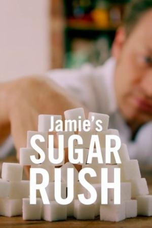 Джейми Оливер. Сахарная лихорадка  / Jamie's Sugar Rush  (2015) DVB