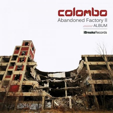 Colombo - Abandoned Factory II (2015)