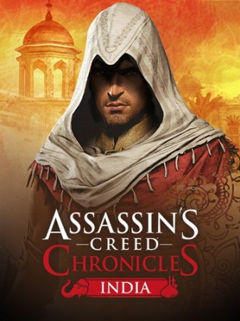Assassin's Creed Chronicles: India (2016/PC/RUS) Repack by R.G.Resident