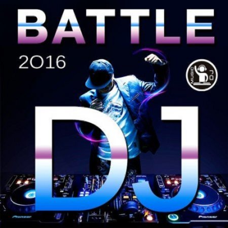 VA - Battle DJ (2016)
