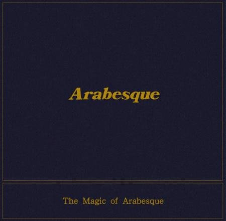 Arabesque - The Magic of Arabesque (2016)