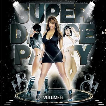 VA - Super Dance Party vol.6 (2016)