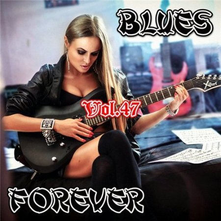Blues Forever Vol.47 (2016)