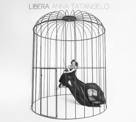 Anna Tatangelo – Libera (2015)