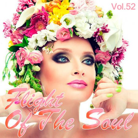Flight Of The Soul Vol.52 (2016)