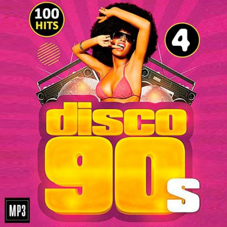 Disco 90s 100 Hits Vol.4 (2016)