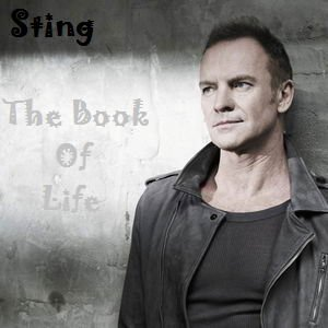 Sting - The Book Of Life (The Best of) (2016)