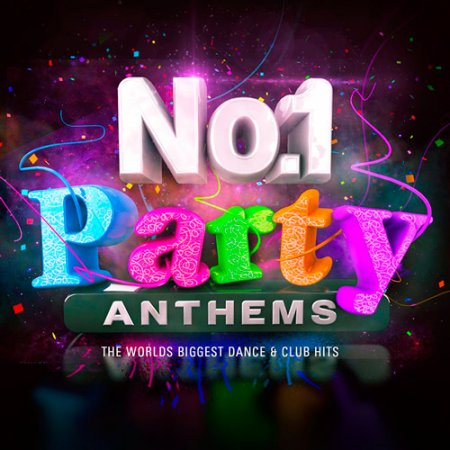 No.1 Party Anthems - The Worlds Biggest Dance & Club Hits (2016)