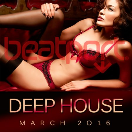 Beatport Deep House Top 100 March 2016 (2016)
