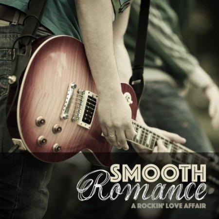 Smooth Romance: A Rockin Love Affair (2016)