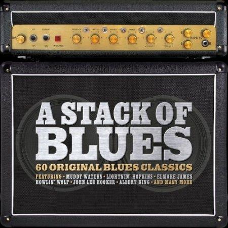 A Stack of Blues: 60 Original Blues Classics (2016)