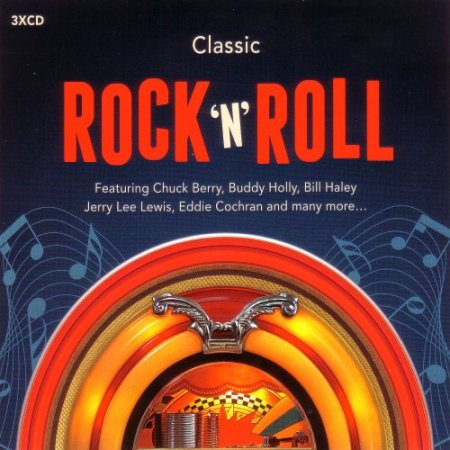Classic Rock & Roll 3CD (2016)