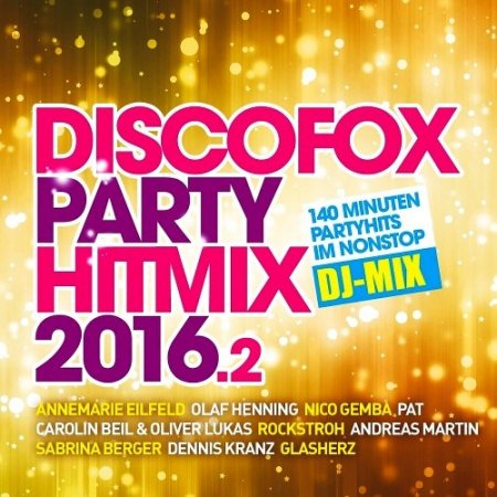 Discofox Party Hitmix 2016.2 (2016)