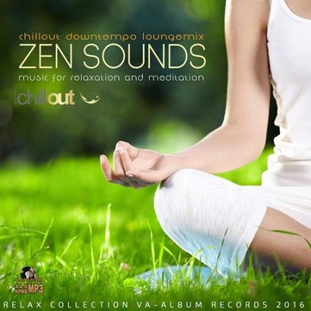 Zen Sounds: Music For Relaxation (2016)