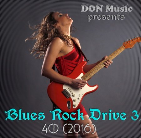 Blues Rock Drive 3 (4CD) (2016)