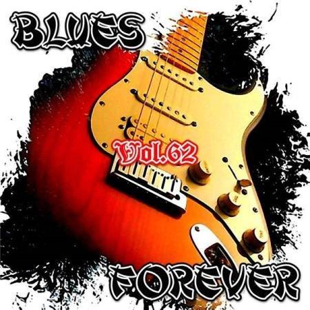 VA - Blues Forever, Vol.62 (2016)