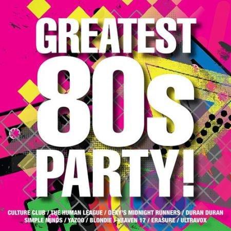 VA - Greatest 80s Party (2016)