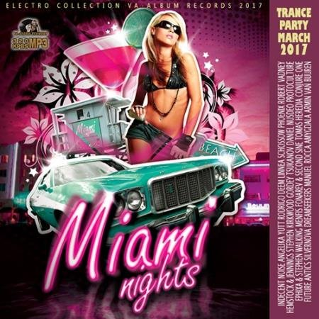 Miami Nights: Trance Party (2017)