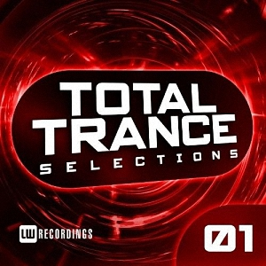 Total Trance Selections Vol 01 (2017)