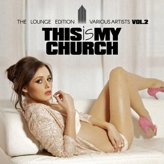 This Is My Church Vol.2 The Lounge Edition (2016)